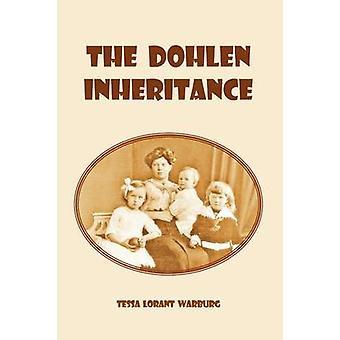 The Dohlen Inheritance by Warburg & Tessa Lorant