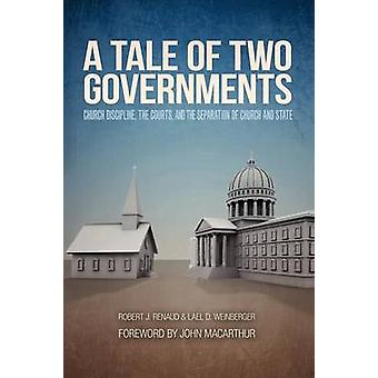 A Tale of Two Governments by Renaud & Robert J