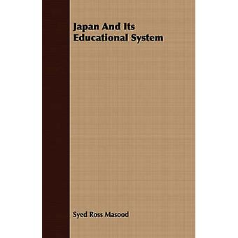 Japan And Its Educational System by Ross Masood & Syed
