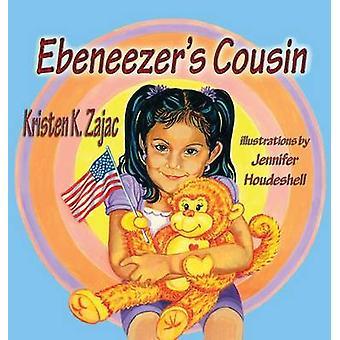 Ebeneezers Cousin by Zajac & Kristen K.