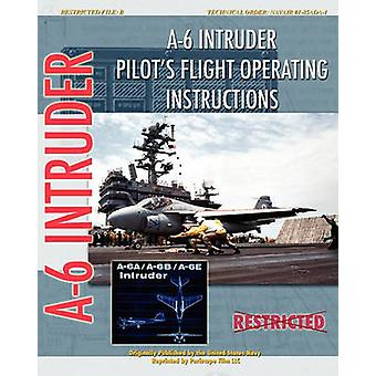 A6 Intruder Pilots Flight Operating Instructions by Navy & United States