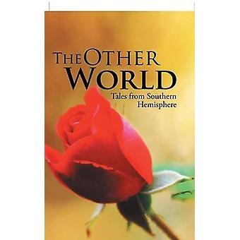 The Other World Tales from Southern Hemisphere by Thakur & Madhumita