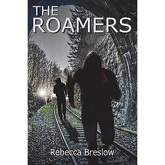 The Roamers by Breslow & Rebecca