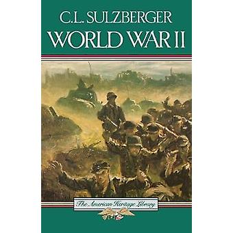 World War II by C.L. Sulzberger - 9780828103312 Book