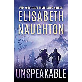 Unspeakable by Elisabeth Naughton - 9781503904903 Book