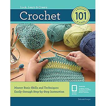 Crochet 101 - Master Basic Skills and Techniques Facilement à travers Step-b