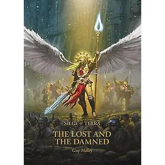 The Lost and the Damned by Guy Haley - 9781789990744 Book