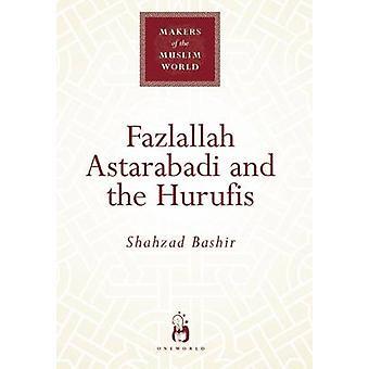 Fazlallah Astarabadi og Hurufis af Shahzad Bashir - 978185168385
