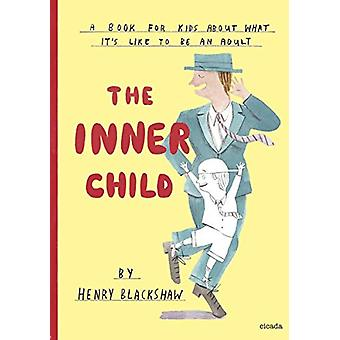 The Inner Child by The Inner Child - 9781908714688 Book