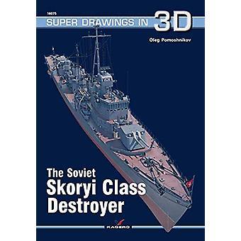 The Soviet Skoryi Class Destroyer by Oleg Pomoshnikov - 9788366148307