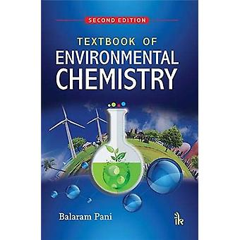 Textbook of Environmental Chemistry by Balaram Pani - 9789386768025 B
