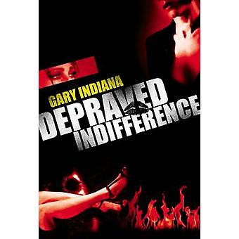 Depraved Indifference by Gary Indiana - 9780704371569 Book