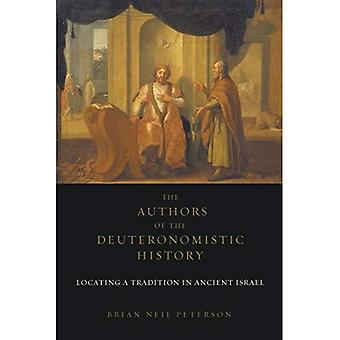 The Authors of the Deuteronomistic History: Locating a Tradition of Ancient Israel