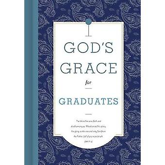 God's Grace for Graduates by B&H Editorial Staff - 9781535917186