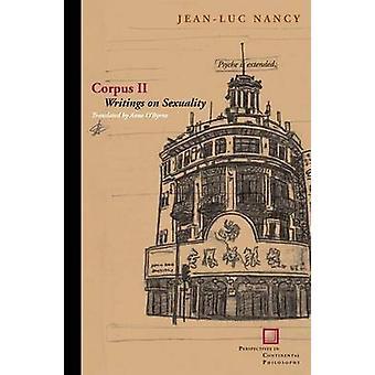 Corpus II - Writings on Sexuality by Jean-Luc Nancy - 9780823240029 Bo