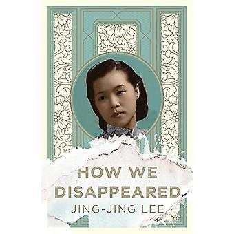Hvordan vi forsvant av Jing-Jing Lee - 9781786074126 Book