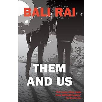 Them and Us by Bali Rai - 9781910170380 Book
