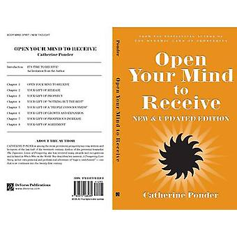 Open Your Mind to Receive by Ponder & Catherine Catherine Ponder