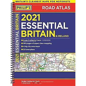 2021 Philip's Essential Road Atlas Großbritannien und Irland - (A4 Spiral bi