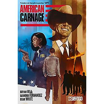American Carnage by Bryan Hill - 9781401291457 Book