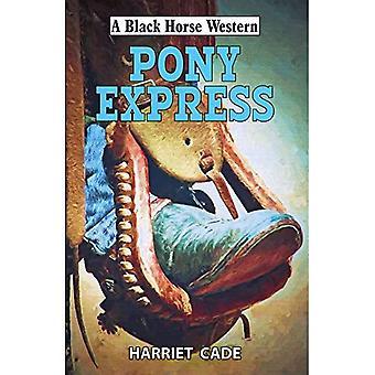 Pony Express (en sort hest Western)