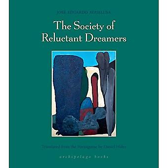 The Society of Reluctant Dreamers