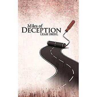 Miles of Deception by Leah Diehl - 9781458202666 Book