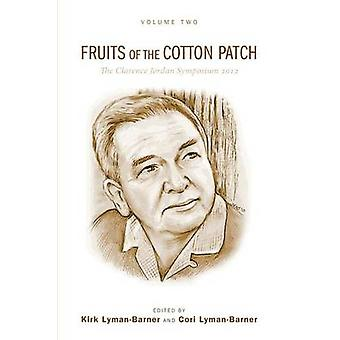 Fruits of the Cotton Patch by Kirk Lyman-Barner - 9781620329863 Book