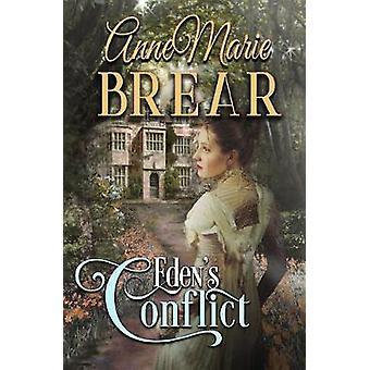 Eden's Conflict by Eden's Conflict - 9781999865023 Book