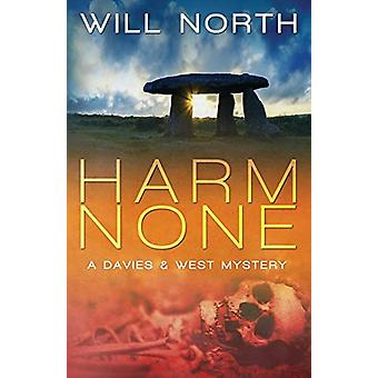 Harm None by Will North - 9780998964935 Book