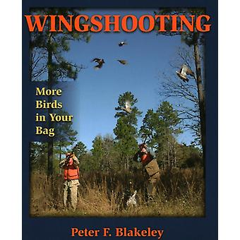 Wingshooting by Peter F. Blakeley