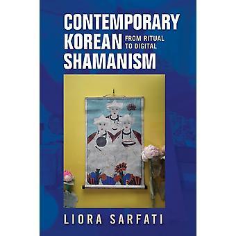 Contemporary Korean Shamanism by Liora Sarfati