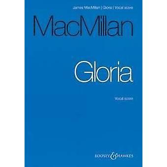 Gloria MacMillan, James Tenor solo, Diskantstimmen, gemischter Chor, Blechblasinstrumente, Pauken und Orgelgesang/Klavierauszug