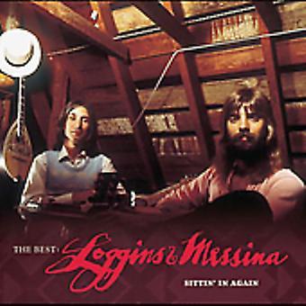 Loggins & Messina - Best: Loggins & Messina-Sittin ' in importazione USA Again [CD]