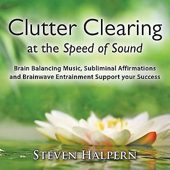 Steven Halpern - Clutter Clearing at the Speed of Sound [CD] USA import
