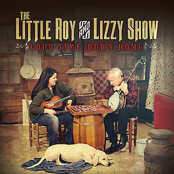 Little Roy & Lizzy Show - Good Time Down Home [CD] USA import