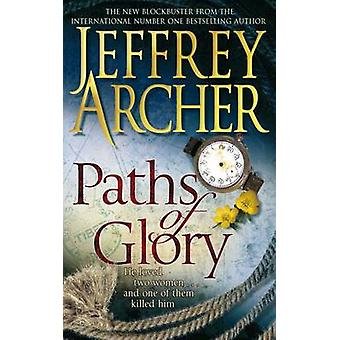 Paths of Glory (Reprints) by Jeffrey Archer - 9780330511667 Book