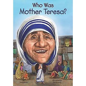 Who Was Mother Teresa? by Nancy Harrison - 9780448482996 Book