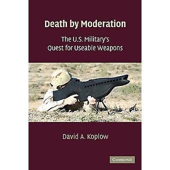 الموت بالاعتدال-السعي للجيش الأمريكي لأسلحة صالحة للاستعمال