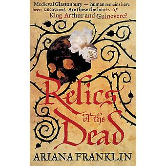 Relics of the Dead - Mistress of the Art of Death by Ariana Franklin -