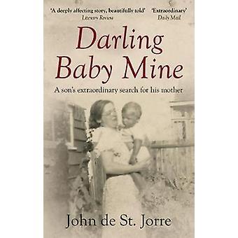 Darling Baby Mine - extraordinaire recherche un fils de sa mère par Joh