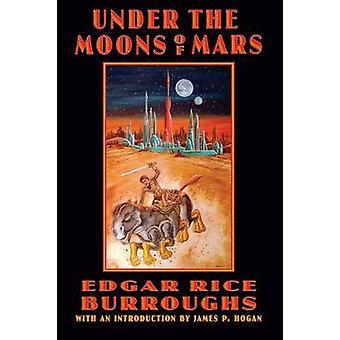 Unter den Monden des Mars von Edgar Rice Burroughs - James P. Hogan - Sc