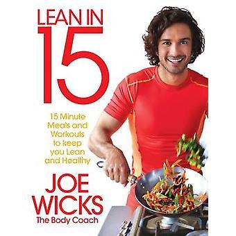 Lean w 15-15 Minute posiłki i treningi, aby zachować chudego i zdrowe