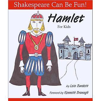 -Hameau - for Kids de Lois Burdett - Kenneth Branagh - 9781552095300 B