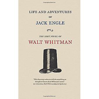 Life and Adventures of Jack Engle - een Auto-biografie; Een verhaal van nieuw