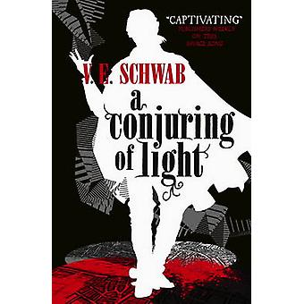A Conjuring of Light by V. E. Schwab - 9781785652448 Book
