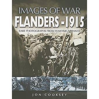 Flanders 1915 by Jon Cooksey - 9781844153565 Book
