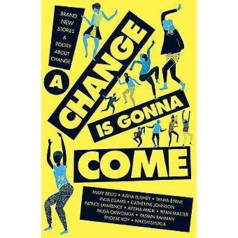En förändring kommer att komma - 9781847158390 bok