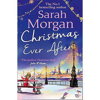Christmas Ever After von Sarah Morgan - 9781848454446 Buch