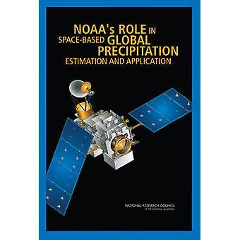 Ruolo del NOAA nella stima precipitazioni globali basate sullo spazio e Applic
